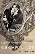 The Secret Life of Oscar Wilde 3399ce60-8da5-4558-9017-f60791621e30