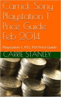 Carrick Playstation 1 Price Guide Feb 2014