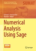 Numerical Analysis Using Sage by Razvan A. Mezei