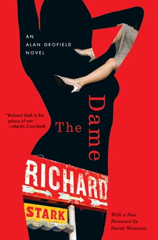 The Dame: An Alan Grofield Novel