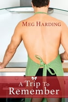 A Trip to Remember by Meg Harding