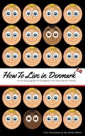 9788771707618 - Kay Xander Mellish: How to Live in Denmark - Bog