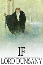 If by Lord Dunsany