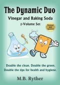 The Dynamic Duo: Vinegar and Baking Soda Two-Volume Set 1f71f564-9357-4f57-90b0-15e39f3b2c2a
