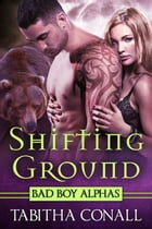 Shifting Ground by Tabitha Conall