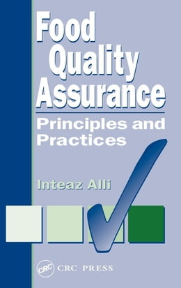 Book Food Quality Assurance: Principles and Practices by Alli, Inteaz