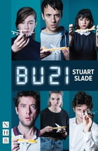 BU21 (NHB Modern Plays) by Stuart Slade