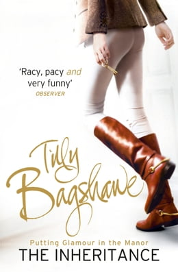 Book The Inheritance: Racy, pacy and very funny! (Swell Valley Series, Book 1) by Tilly Bagshawe