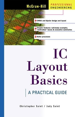 Book IC Layout Basics: A Practical Guide by Saint, Christopher