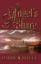 The Angel's Share by Darren Shell