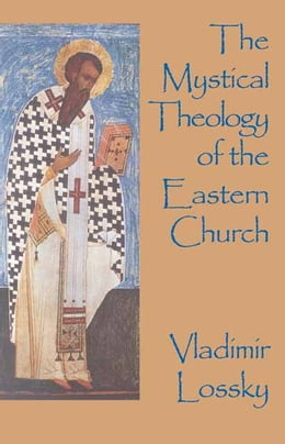 Book The Mystical Theology of the Eastern Church by Vladimir Lossky