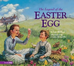 Book The Legend of the Easter Egg by Lori Walburg