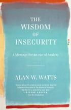 The Wisdom of Insecurity Cover Image