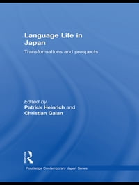 Language Life in Japan: Transformations and Prospects
