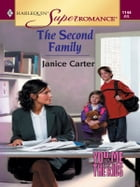 The Second Family by Janice Carter