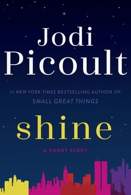 Book Shine (Short Story): A Short Story by Jodi Picoult