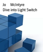 Dive into Light Switch by Jo McIntyre