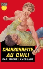 Chansonette au Chili by Michel Averlant