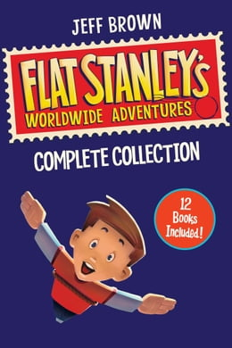 Book Flat Stanley's Worldwide Adventures Collection: Books 1-12 by Jeff Brown