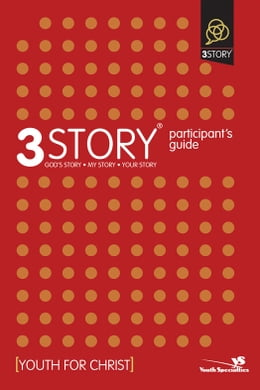 Book 3Story Participant's Guide: Preparing for a Lifestyle of Evangelism by Dave Rahn