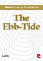 The Ebb-Tide: A Trio And Quartette de Lloyd Osbourne