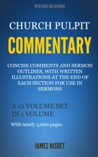 Church Pulpit Commentary by Nisbet, James