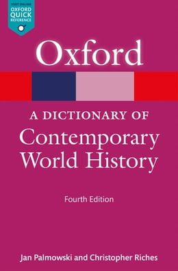 Book A Dictionary of Contemporary World History by Christopher Riches