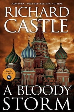 Book A Bloody Storm: A Derrick Storm Short by Richard Castle