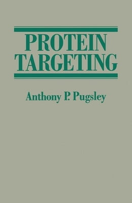 Book Protein Targeting by Pubsley, Anthony