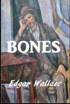 Bones by Edgar Wallace