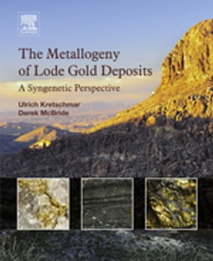 The Metallogeny of Lode Gold Deposits A Syngenetic Perspective