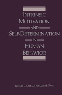 Intrinsic Motivation and Self-Determination in Human Behavior