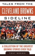 Tales from the Cleveland Browns Sideline 2e48c2eb-3f0e-4f66-8795-5fd99eb98cf3