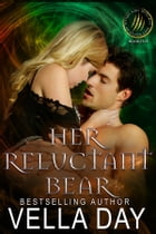 Her Reluctant Bear by Vella Day