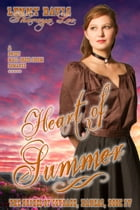 Heart Of Summer (The Brides Of Courage, Kansas, Book 4)