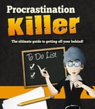 Procrastination Killer by Anonymous