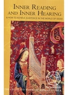 Inner Reading and Inner Hearing: And How to Achieve Existence in the World of Ideas by Rudolf Steiner