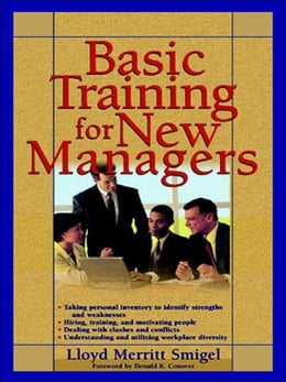 Book Basic Training For New Managers by Smigel, Lloyd