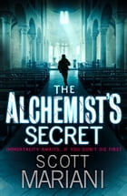 The Alchemist's Secret (Ben Hope, Book 1) by Scott Mariani