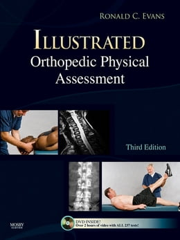 Book Illustrated Orthopedic Physical Assessment by Ronald C. Evans