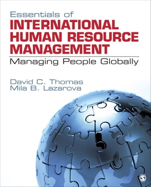 Essentials of International Human Resource Management Managing People Globally
