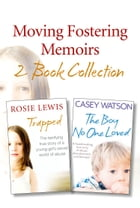 Moving Fostering Memoirs 2-Book Collection by Casey Watson