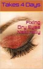 No More Dry Eyes: Moisturizing From The Inside by Charity Katelin