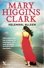 Helemaal alleen by Mary Higgins Clark