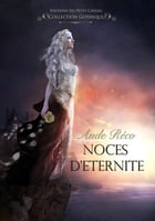 Noces d'éternité by Aude Réco