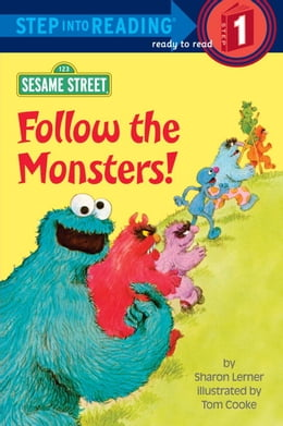 Book Follow the Monsters! (Sesame Street) by Sharon Lerner