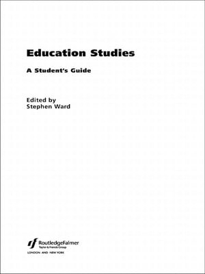 Education Studies A Student's Guide