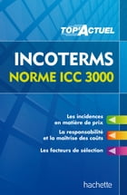 Top'Actuel - Incoterms - Norme ICC 3000 by Christophe Deparrois