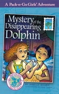 Mystery of the Disappearing Dolphin (Pack-n-Go Girls Adventures - Mexico 2) cb616de3-bfaf-4cc8-93a8-3e4bd1d08646