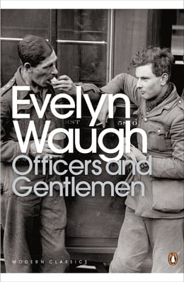Book Officers and Gentlemen by Evelyn Waugh